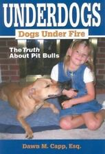 American Pit Bull Terriers: Truth Behind One of Americas's Most Popular Breeds,
