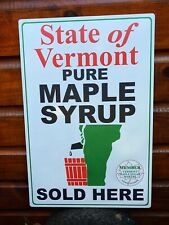 """Rare Vermont Maple Syrup banned / """"destroyed"""" / defunct / mistake aluminum sign"""