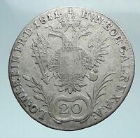 1811 A AUSTRIA Emperor Franz II Hapsburg Genuine Silver 20 Kreuzer Coin i81076