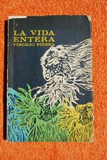 VIRGILIO PIÑERA. LA VIDA ENTERA. Primera edición / First edition. SIGNED..