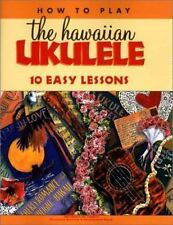 How to Play the Hawaiian Ukulele 10 Easy Lessons Hawaii Guitars Music Songs NIP