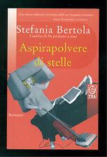 BERTOLA STEFANIA ASPIRAPOLVERE DI STELLE TEADUE 2004