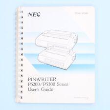 NEC Pinwriter P5200/P5300 Series Printer User's Guide Manual