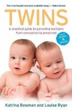 Twins : A Practical Guide to Parenting Multiples from Conception to Preschool...