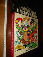 libro -CARTONATO - LE FAVOLOSE TROVATE DI ARCHIMEDE PITAGORICO - 1975 - MONDADOR