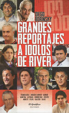GRANDES REPORTAJES A IDOLOS DE RIVER - Soccer Book 2013