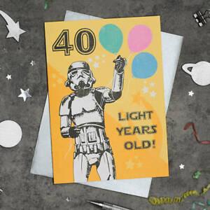 Star Wars Stormtrooper Card 40th 40 Light Years Old Birthday Retro Vintage