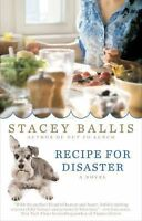 Recipe for Disaster by Ballis, Stacey
