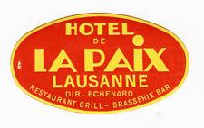 ANCIENNE ÉTIQUETTE VALISE HOTEL DE LA PAIX - LAUSANNE PETIT ,MODULE, OLD LABEL