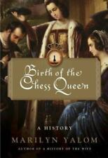 Birth of the Chess Queen : A History-ExLibrary