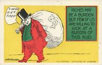 1907 RICHES MAY be a BURDEN but FEW of us are WILLING ECKSTONE POSTCARD