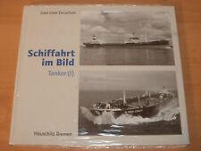 Sammlung Schiffahrt im Bild Tanker I Hardcover!