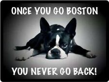 Boston Terrier Once You Go Boston Refrigerator Magnet