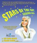 Stars of the Sky: Legends All - Illustrated Histories of Women Aviation Pionee,