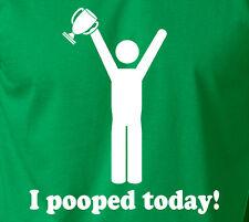I POOPED TODAY Cup Winner T-Shirt 100% Ringspun Pooper Dirt Joke Tumblr Gift Tee