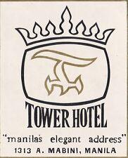 Philippines Manila Tower Hotel Vintage Luggage Label sk3582
