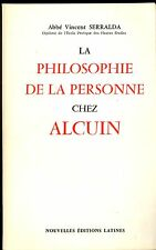 LA PHILOSOPHIE DE LA PERSONNE CHEZ ALCUIN. ABBE VINCENT SERRALDA
