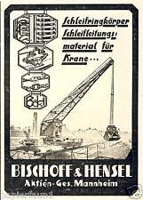 Bischoff & Hensel Kran Zubehör Mannheim Reklame 1928 Schleifleitung Kran Bagger