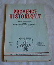 PROVENCE HISTORIQUE TOME XXI FASCICULE 83 1971 ED PENSEE UNIVERSITAIRE