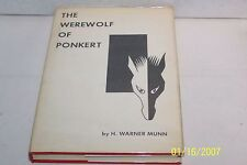 The Werewolf of Ponkert by H. Warner Munn limited Edition, SIGNED 1958 Hardcover