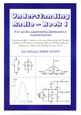 Understanding Radio - Books 1 & 2, For Radio Amateurs, Listeners & Constructors