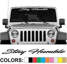 """Stay Humble """"Script"""" Windshield Decal Sticker Diesel Turbo UTV ATV Car Truck USA"""