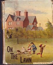 On the Lawn, 1882, E P Dutton & Co Vintage Children's Book