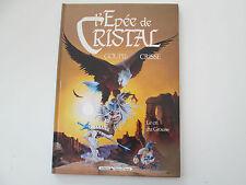 L'EPEE DE CRISTAL T4 EO1991 BE/TBE LE CRI DU GOUSE EDITION ORIGINALE