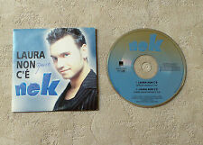 "CD AUDIO MUSIQUE / NEK ""LAURA NON C'É"" 1997 CD SINGLE 2T WEA MUSIC 3984-20199-9"