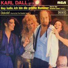 "7"" KARL DALL Hey Hallo, ich bin die größte Nummer LUV' You're The Greatest Lover"