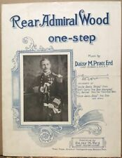 """WWI~Rear Admiral Wood one-step~Vintage Sheet Music~Military~Commander """"Oklahoma"""""""