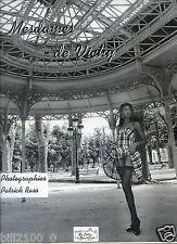 photographies Patrick Raso . édition originale .500 EX. Mesdames de Vichy . 1995