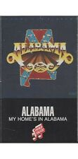 My Home's in Alabama ~ Alabama ~ Country ~ Cassette ~ Good