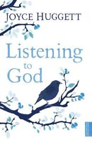 Listening to God: Hearing His Voice by Joyce Huggett, Book, New (Paperback)