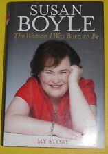 Susan Boyle – The Woman I Was Born To Be 2010 First Edition Biography Great See!