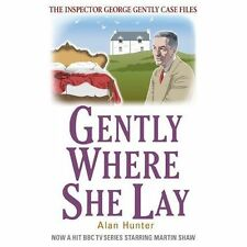 Gently Where She Lay by Alan Hunter (Paperback, 2013)