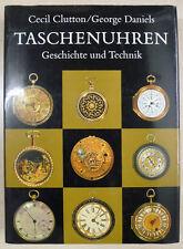 Relojes de bolsillo-historia y tecnología Clutton/Daniels-edición alemana-rar