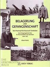 Pethö: Belagerung und Gefangenschaft 1914-17 Von Przemysl bis Russisch-Turkestan