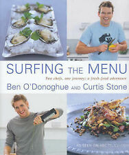 Surfing the Menu: Two Chefs, One Journey: a Fresh Food Adventure by Ben...
