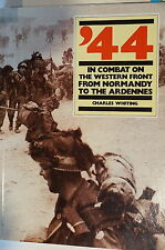 WW2 '44 In Combat on the Western Front Normandy to Ardennes Reference Book