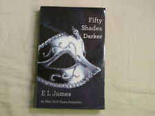 Fifty Shades Darker by E L James  second bookin the Fifty Shades trilogy