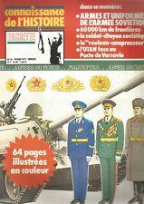 CON DE L HISTOIRE N°10 ARMES ET UNIFORMES DE L'ARMEE SOVIETIQUE / PACTE VARSOVIE