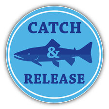 FIshing Label Catch & Release Car Bumper Sticker Decal 5'' x 5''