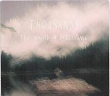 Thousands - The Sound of Everything - 2011 CD