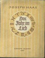 Joseph Haas ~ Das Jahr im Lied ~ Volksliederoratorium ~ Klavierauszug