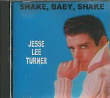 JESSE LEE TURNER - CD -  Shake Baby Shake - BRAND NEW