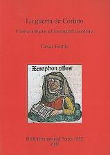 La Guerra de Corinto Fuentes antiguas e historiografía moderna by César...