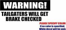 "Warning To Tailgater Decal Sticker JDM Funny Vinyl Car Window Bumper Wall 12"""