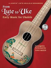 From Lute to Uke Sheet Music Early Music for Ukulele Fretted Book and  000696570