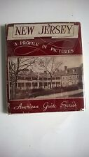 New Jersey A Profile In Pictures WPA American Guide Series, 1938 1st Edition, DJ